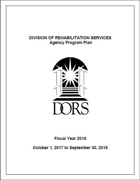 DORS Agency Program Plan. FIscal Year 2018. October 1, 2017 to September 30, 2018.