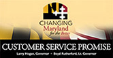 Changing Maryland for the Better, Customer Service Promise.